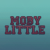 Moby_Little